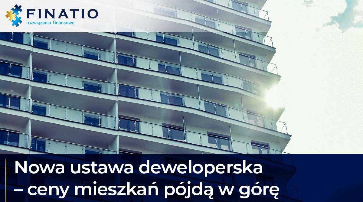 Nowa ustawa deweloperska – ceny mieszkań pójdą w górę